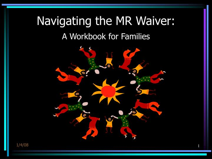 Navigating the mr waiver