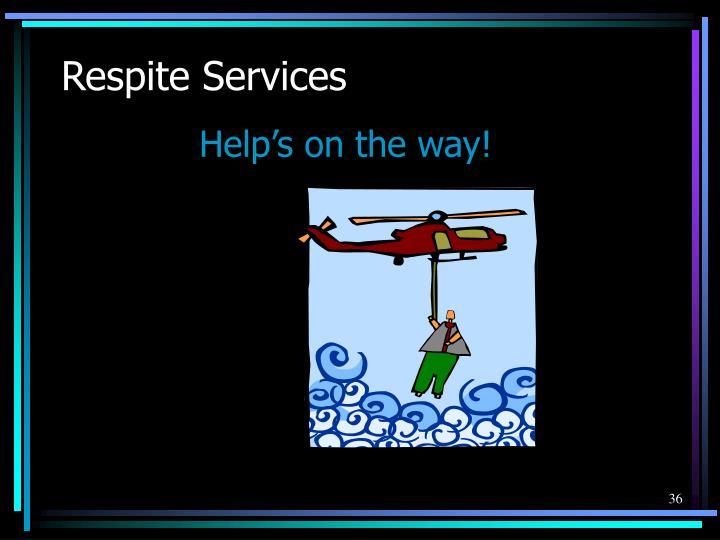 Respite Services
