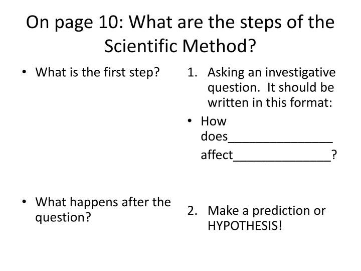 On page 10: What are the steps of the Scientific Method?