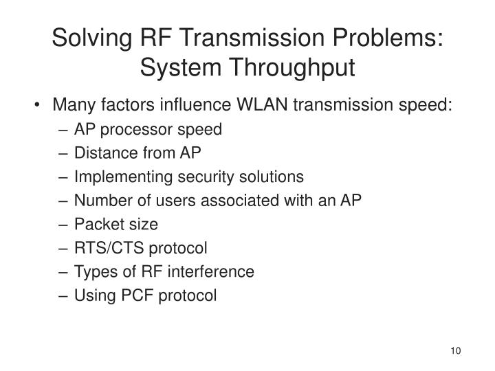 Solving RF Transmission Problems: System Throughput