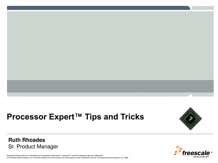 processor expert tips and tricks n.