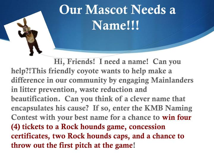 Our Mascot Needs a Name!!!