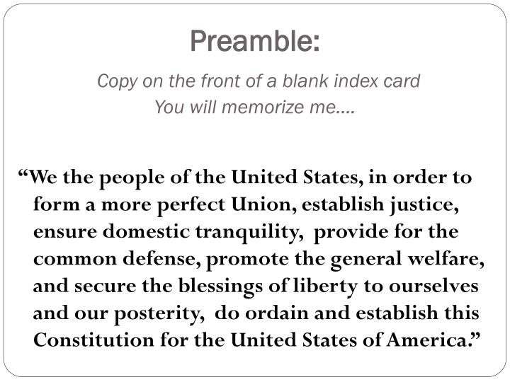 Preamble Copy On The Front Of A Blank Index Cardyou Will Memorize