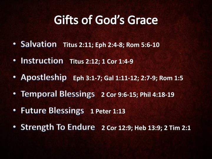 Gifts of god s grace