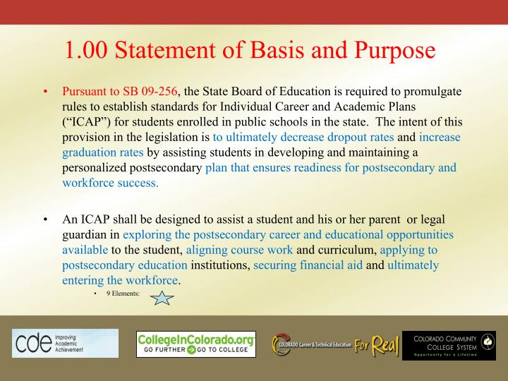 1.00 Statement of Basis and Purpose