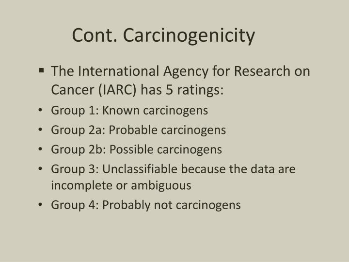Cont. Carcinogenicity