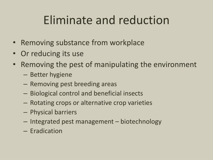 Eliminate and reduction