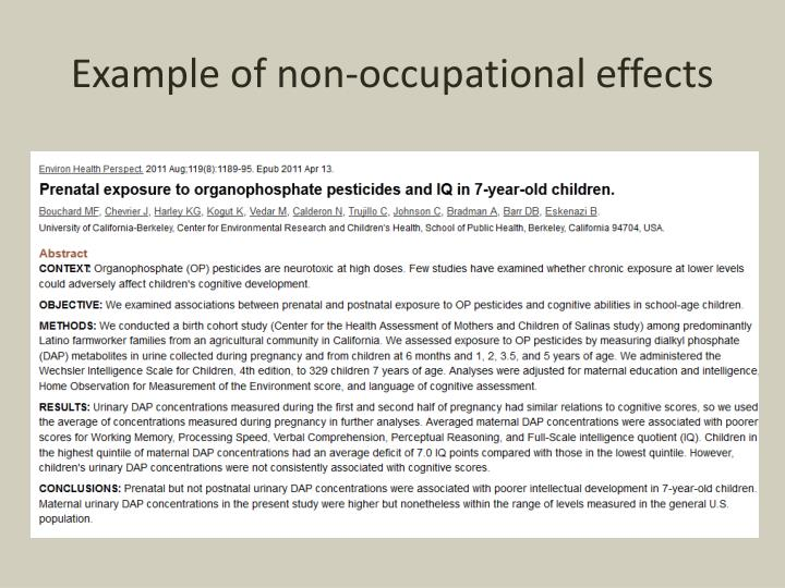 Example of non-occupational effects