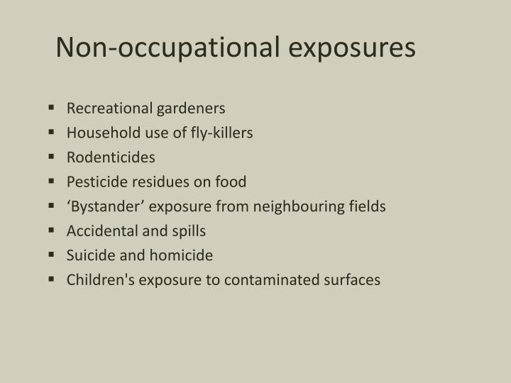 Non-occupational exposures