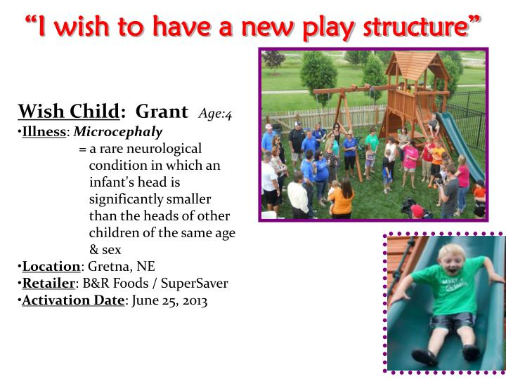 """""""I wish to have a new play structure"""""""