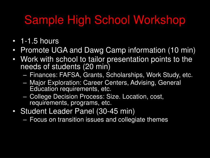 Sample High School Workshop
