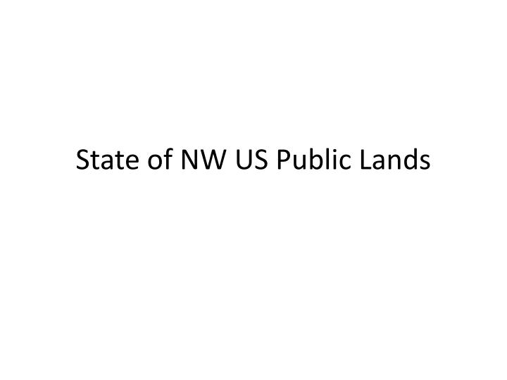 state of nw us public lands n.
