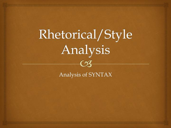 rhetorical analysis essay diction Rhetoric art in writing a composition rhetorical analysis essay is a special kind of literary criticism, which examines the interplay between an author, text and audience.