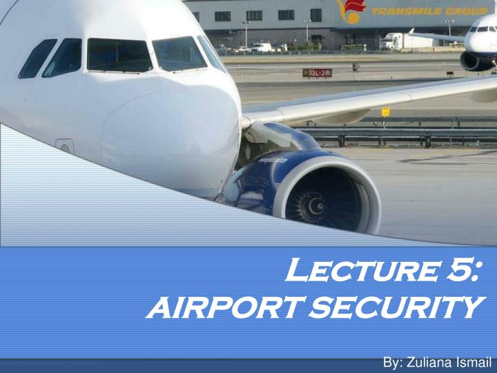 lecture 5 airport security n.