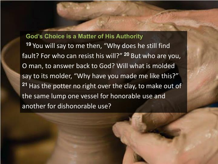 God's Choice is a Matter of His Authority