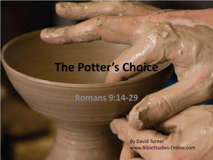 The potter s choice