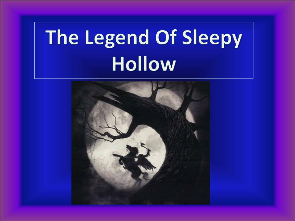 PPT - The Legend Of Sleepy Hollow PowerPoint Presentation