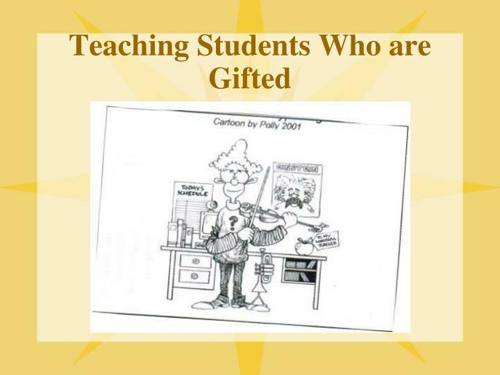 teaching students who are gifted n.