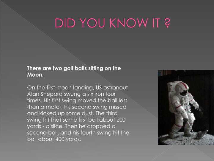 DID YOU KNOW IT ?