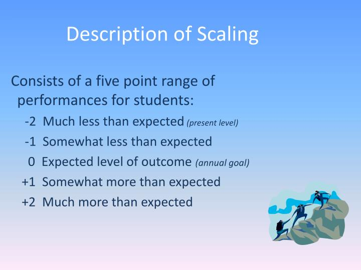 Description of Scaling