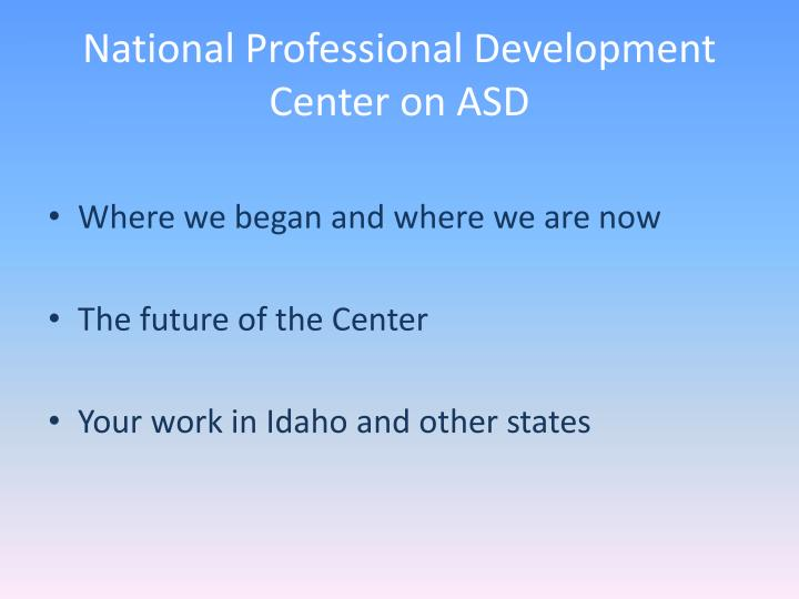 National professional development center on asd1