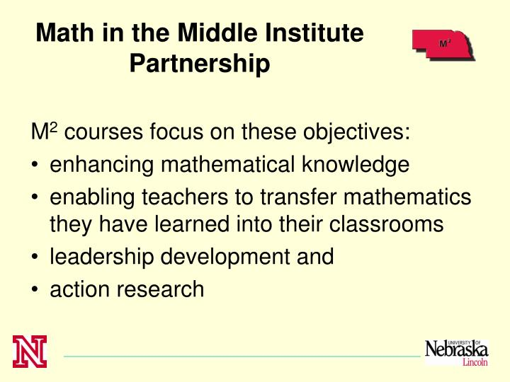Math in the Middle Institute Partnership