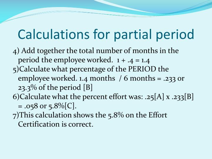 Calculations for partial period