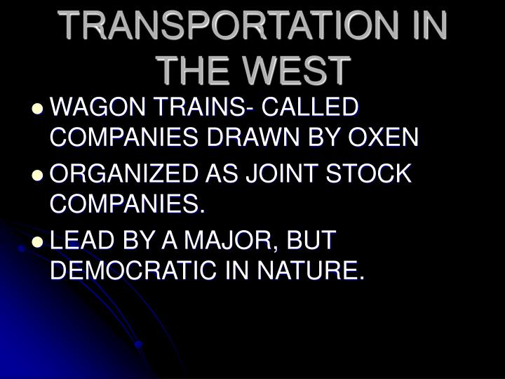 TRANSPORTATION IN THE WEST