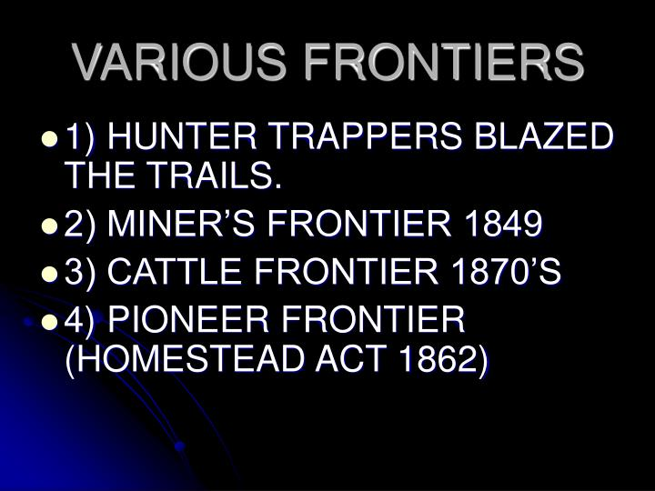 VARIOUS FRONTIERS