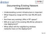 documenting existing network characteristics