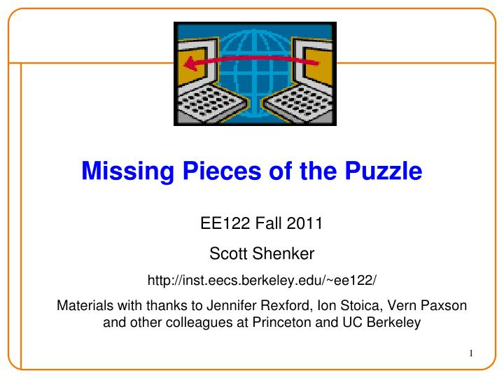 missing pieces of the puzzle