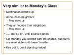 very similar to monday s class