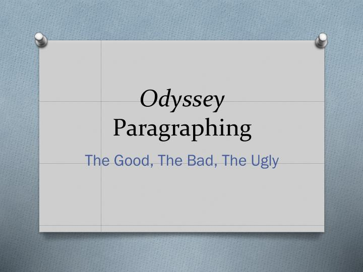Odyssey paragraphing