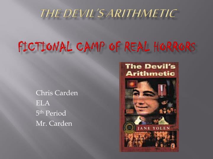 compare and contrst the movie the devils arithmetic and the book A teacher's guide to the holocaust using parallel reading of roll of thunder hear my cry by mildred taylor and the devil's arithmetic an article i wrote about writing the book an interview with kirsten dunst on acting in the movie phyllis harrison of st christopher school, baldwin, ny has students write poems about devil's arithmetic.