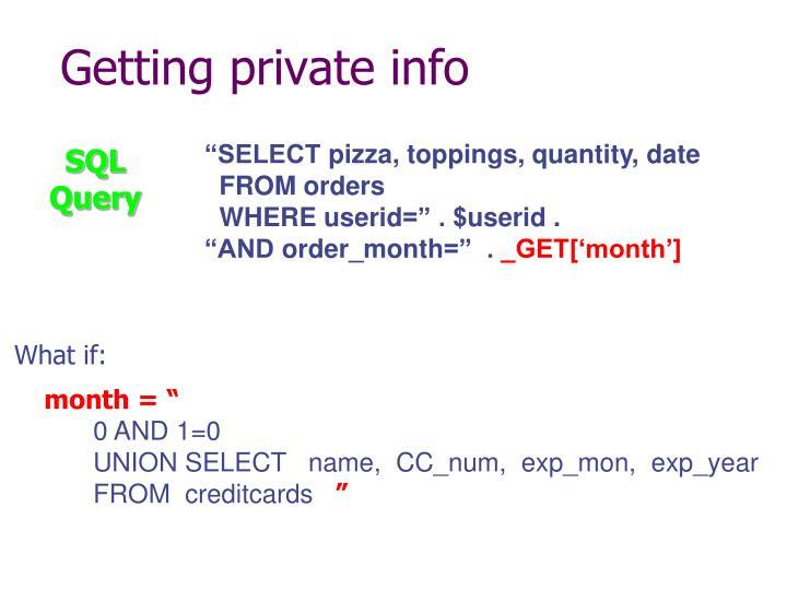 Getting private info