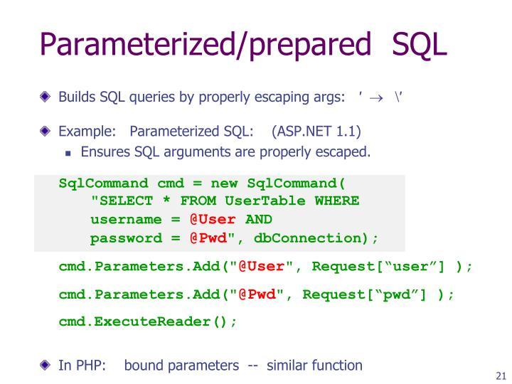 Parameterized/prepared  SQL