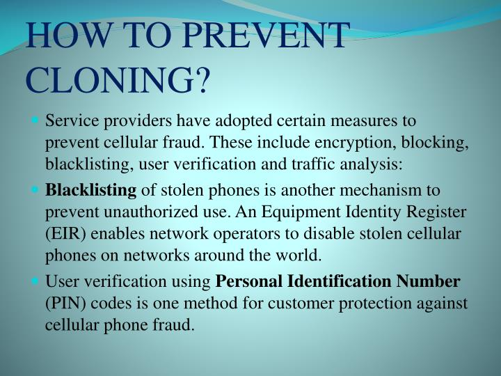 HOW TO PREVENT CLONING?