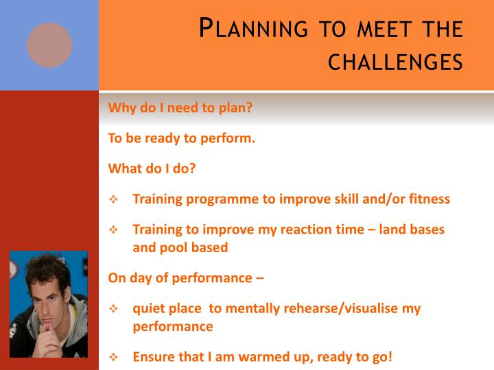 Planning to meet the challenges