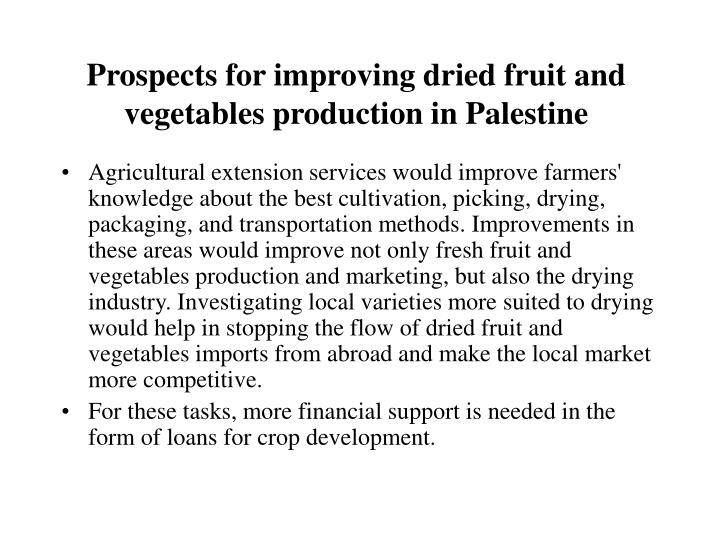 Prospects for improving dried fruit and vegetables production in Palestine