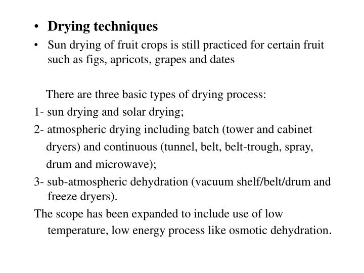 Drying techniques