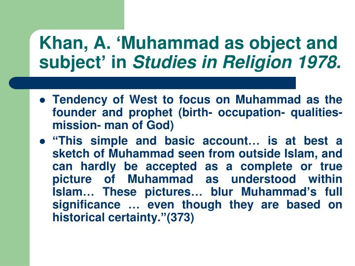 Khan, A. 'Muhammad as object and subject' in