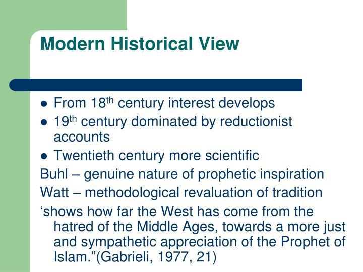 Modern Historical View