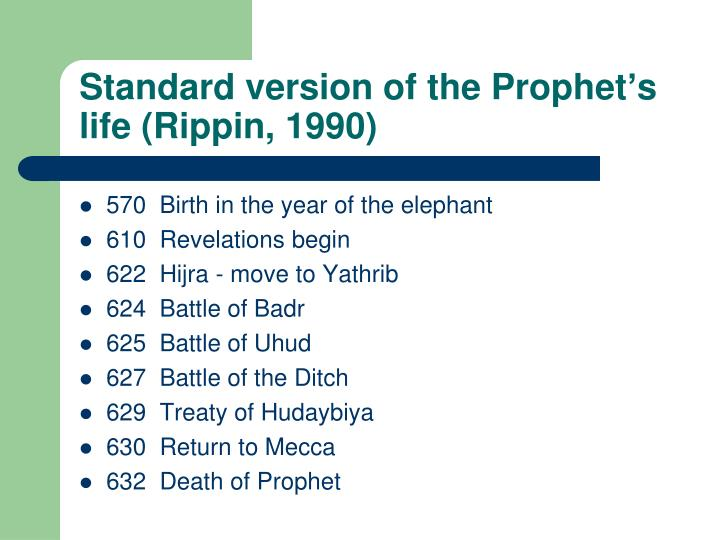 Standard version of the Prophet's life (Rippin, 1990)