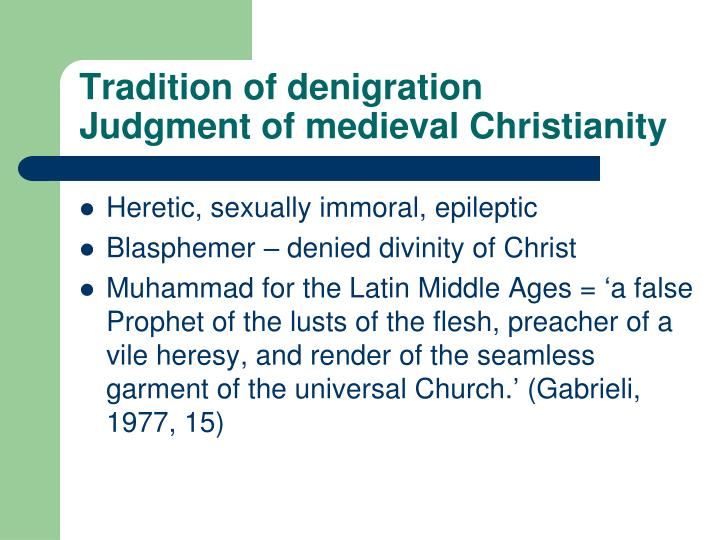 Tradition of denigration