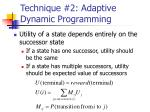technique 2 adaptive dynamic programming