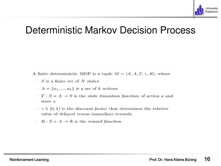 Deterministic Markov Decision Process