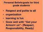 personal beliefs goals for third grade students
