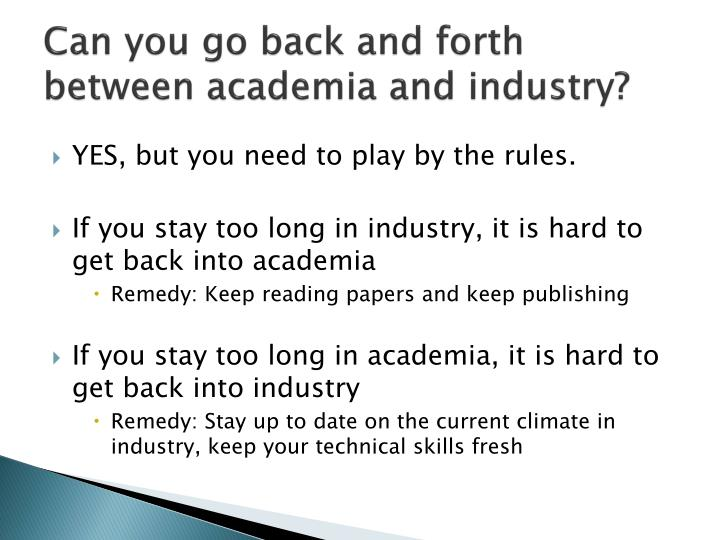 Can you go back and forth between academia and industry?