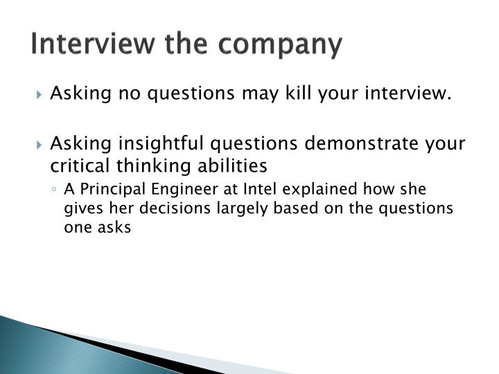 Interview the company