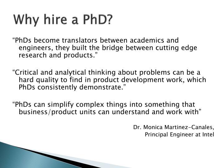 Why hire a PhD?